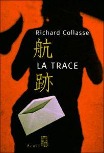 LA TRACE DE RICHARD COLASSE